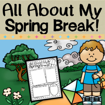 Spring Break - All About My Spring Break Writing