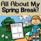 Spring Break - All About My Spring Break Writing