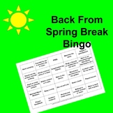 Back From Spring Break Bingo Ice-Breaker Warm-Up
