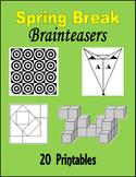 Spring Break Brainteasers