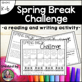 Spring Break Challenge-a reading and writing activity