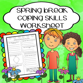 Spring Break Coping Skills Worksheet