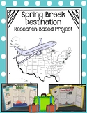 Spring Break Destination: Project Based Research