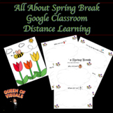 Spring Break Distance Learning Activity