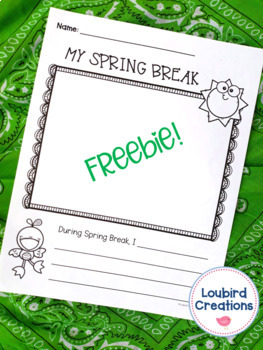 FREEBIE - Spring Break Draw and Write Reflection Sheet