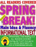 Spring Break FACTS CLOSE READING 5 LEVELED PASSAGES Main Idea Fluency Check TDQs