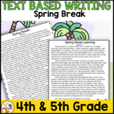 Spring Break Paired Passages Writing and Reading Activitie