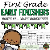 1st Grade Math Worksheets (1st Grade Early Finisher Worksheets Math) MONTH #6