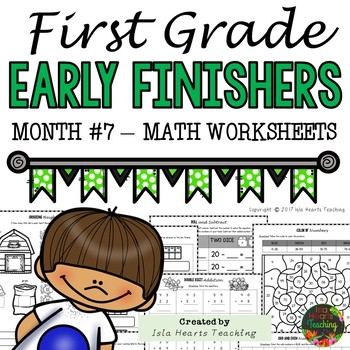 1st Grade Math Worksheets (1st Grade Early Finisher Activities Math) MONTH #7