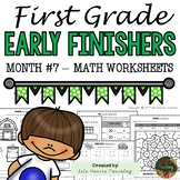 1st Grade Math Worksheets (1st Grade Early Finisher Worksheets Math) MONTH #7