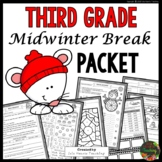 Third Grade Mid Winter Break Packet (Third Grade Homework)