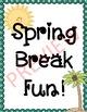 Spring Break Fun!