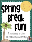 Spring Break Fun!