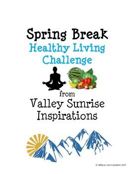 Spring Break Healthy Living Challenge