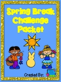 Spring Break Home Activity Packet