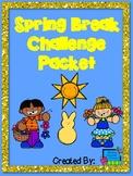 Spring Break Home Activity Packet