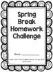Spring Break Homework Challenge - 1st Grade