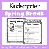 Spring Break Homework - Kindergarten