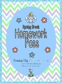 Spring Break Homework Pass