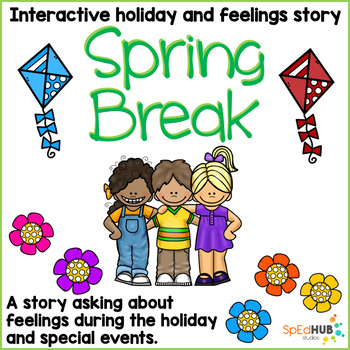 Spring Break - Interactive holiday story and feelings