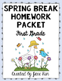 Spring Break Homework Packet: First Grade