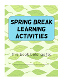 Spring Break Learning Activities Packet