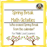 Spring Break Math Activities (CSI)