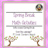 Spring Break Math Activities (CSI) 8th grade