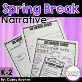 Spring Break Narrative Writing