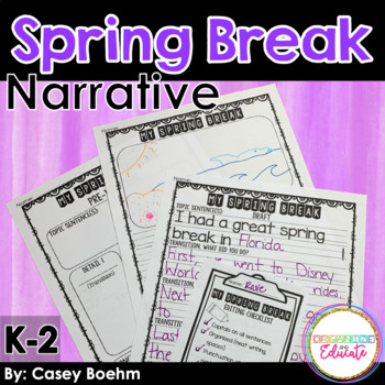 Spring Break Narrative Writing