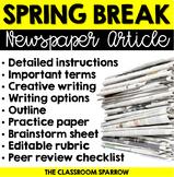 Spring Break Writing - Newspaper Article (creative writing, template & rubric)