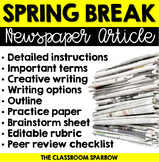 Spring Break Writing - Newspaper Article (creative writing, template & rubric)