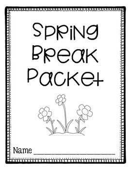 Spring Break Packet