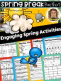 Spring Break Packet Kindergarten | Kindergarten | Reading Comprehension