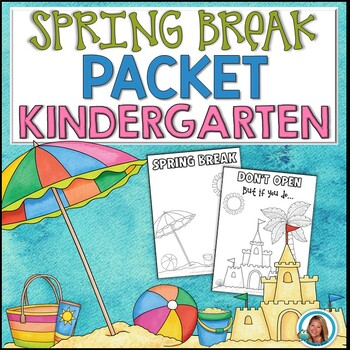 Spring Break Packet Kindergarten | HOME LEARNING