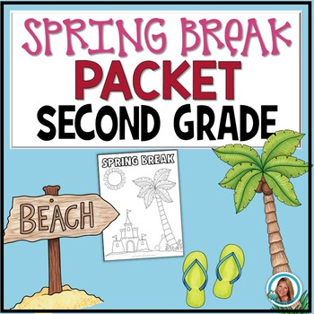 Spring Break Packet for 2nd Grade | HOME LEARNING