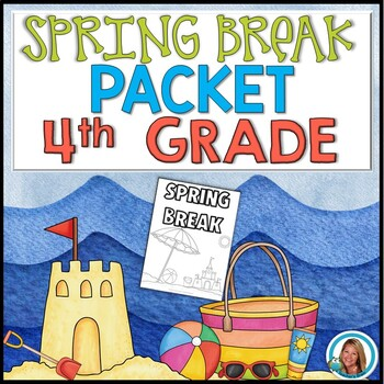 Spring Break Packet for 4th Grade | Distance Learning Packet | HOME LEARNING