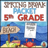 Spring Break Packet for 5th Grade | HOME LEARNING