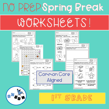 Spring Break Packet of Worksheets First Grade: Common Core Aligned (NO PREP)