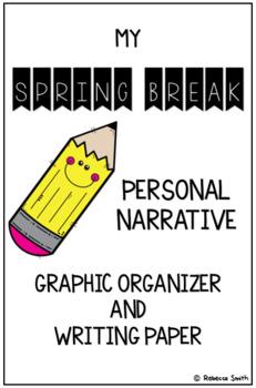 Spring Break Personal Narrative