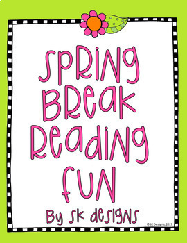 Spring Break Reading Fun