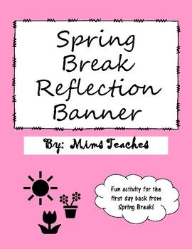 Spring Break Reflection Banner