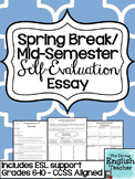 Spring Break Self-Evaluation Essay ~ included ESL student support