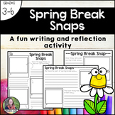 Spring Break Snaps-a reflection and writing activity