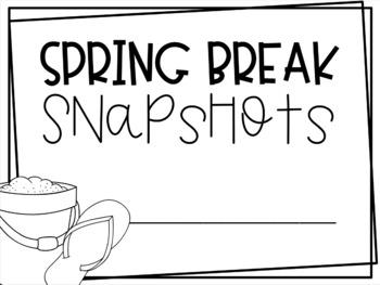 Spring Break Snapshots