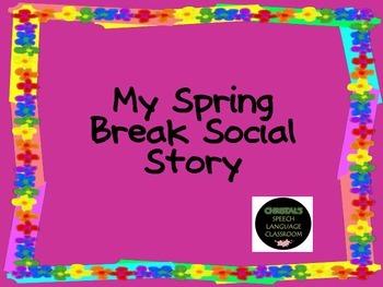 Spring Break Social Story: after the break