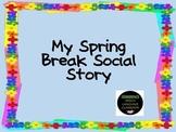 Spring Break Social Story: before the break