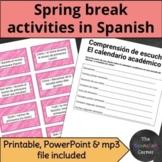 Spring Break Spanish