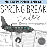 Spring Break Tales: A Personal Narrative Journal and Writi