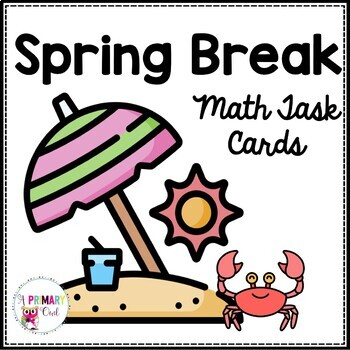 Spring Break Themed Math Problem Solving Task Cards